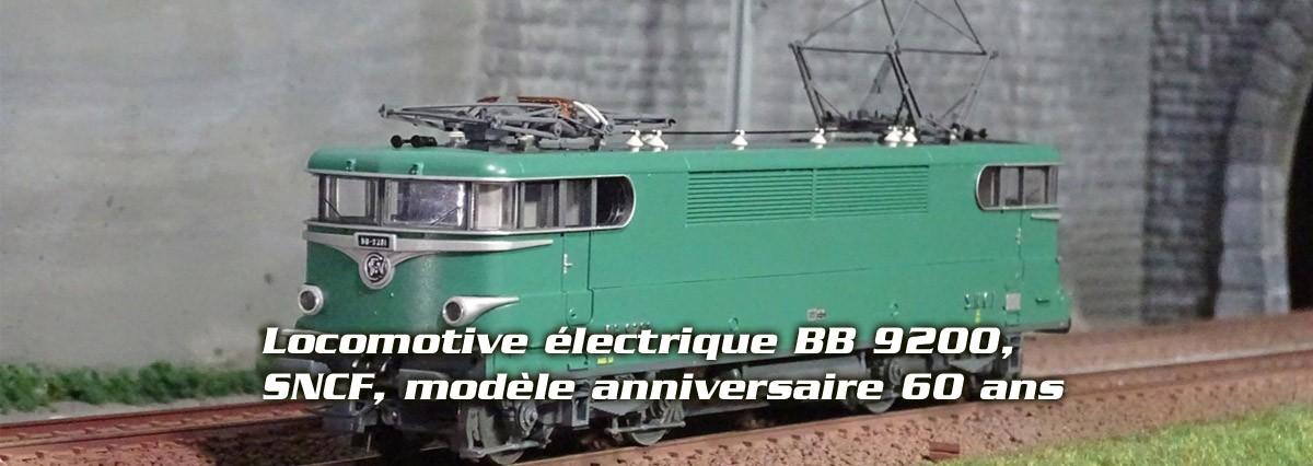 Locomotive électrique BB 9200, SNCF, modèle anniversaire 60 ans